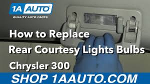 how to change interior light bulb in car how to replace install rear courtesy light bulbs 2006 chrysler 300