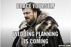 Planning A Wedding Meme - overseas wedding planning archives the broke ass bride bad ass