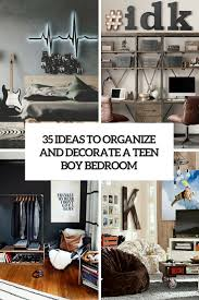 Organizing Small Bedroom 35 Ideas To Organize And Decorate A Teen Boy Bedroom Digsdigs