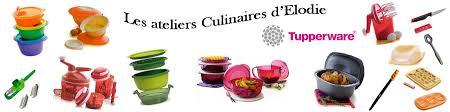 atelier cuisine tupperware ventes spéciales alsace les ateliers culinaires tupperware d elodie