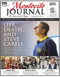 life death and carell by santa barbara sentinel issuu