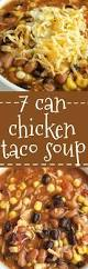 7 can chicken taco soup together as family