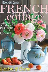 victoria french cottage 2017 victoria magazine covers