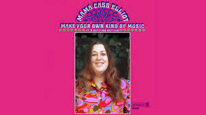 mama cass elliot make your own kind of music magicgarden flute