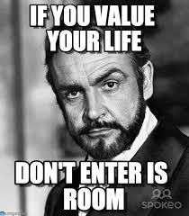 Sean Connery Memes - if you value your life sean connery meme on memegen