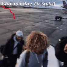 Bad Hair Day Meme - bad hair day meme gifs tenor