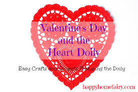 valentine u0027s day and the heart doily happy home fairy