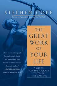 Call Barnes And Noble The Great Work Of Your Life A Guide For The Journey To Your True