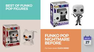 funko pop nightmare before best of funko pop figures