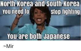 North Korea South Korea Meme - north korea and south korea stop fighting you need to you are both