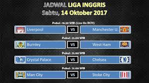 Jadwal Liga Inggris Jadwal Liga Inggris Pekan 8 Update 14 15 17 Oktober 2017