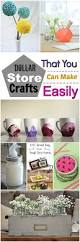 Pinterest Dollar Store Ideas by Dollar Store Crafts That You Can Make Easily Dollar Store Crafts