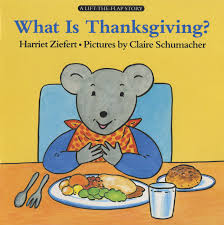 what is thanksgiving lifft the flap story harriet ziefert