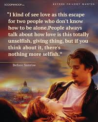 The Best Kind Of Love Quote by 19 Quotes From The U0027before U0027 Trilogy That U0027ll Make You Rediscover
