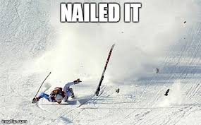 Skiing Meme - hey guys someone took a picture of my fall d fun stuf