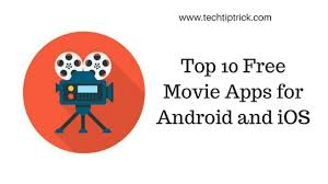 top 10 free movie apps for android and ios movie streaming apps