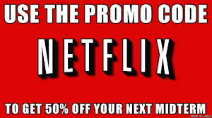 Midterm Memes - school deal netflix know your meme