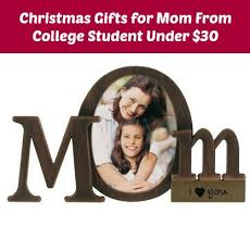 best christmas gifts for mom christmas gifts for mom from college student under 30 dollars gifts
