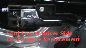 Ford Fusion Interior Door Handle Replacement Ford Fusion Door Handle Replacement
