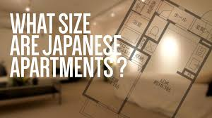 what size are japanese apartments youtube
