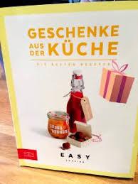 geschenke aus der küche weihnachten buchbesprechung geschenke aus der küche aus dem zs verlag