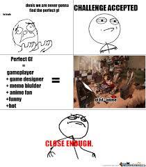 Perfect Girlfriend Meme - perfect girlfriend by denisi meme center