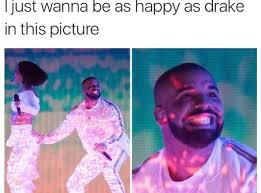 Funny Drake Memes - 20 memes to save in your phone for when you want to slay in the