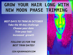 best days to cut hair coilyqueens october new moon trim dates