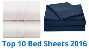 best sheets 10 best bed sheets 2016 youtube