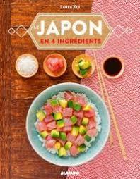 cuisine japonaise les bases livre les bases de la cuisine japonaise de laure kié mango