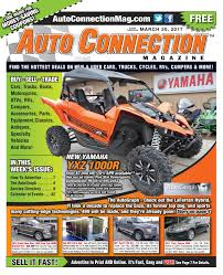 03 30 17 auto connection magazine by auto connection magazine issuu