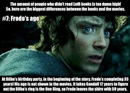 Lord Of The Ring Memes - 7 of the biggest differences between the lord of the rings books