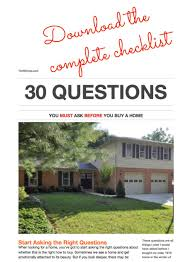 30 questions you must ask after before buying a home thrift