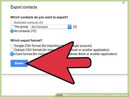 how to import contacts from gmail to android how to import contacts from excel to an android phone 10 steps