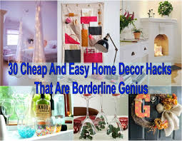 Cheap And Easy Home Decor Hacks That Are Borderline Genius - Diy cheap home decor