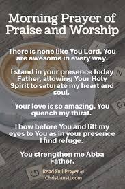 morning prayer of praise and worship morning prayers worship and lord