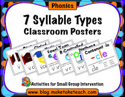 7 syllable types classroom posters make take u0026 teach