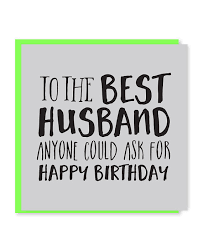 best husband card husband birthday card happy birthday to