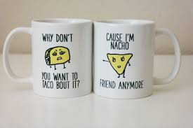 taco vs nacho taco nacho mug set funny coffee mug the love mugs