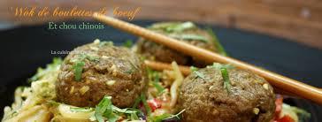 la cuisine de corinne wok de boulettes de bœuf et chou chinois la cuisine de corinne