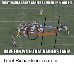 Funny Raider Memes - trent richardson s careersummedupin one pic onfl memes have fun with
