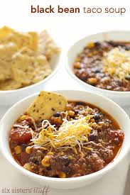 black bean taco soup freezer meal u2013 six sisters u0027 stuff