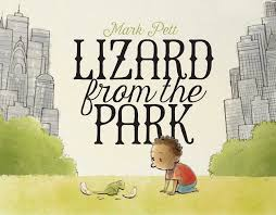childrens books about thanksgiving lizard from the park mark pett 9781442483217 amazon com books