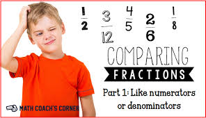 comparing fractions like numerators or denominators math