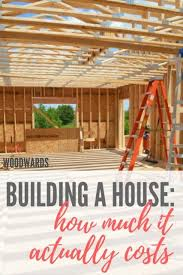 build a house building our own house how much did it actually cost real