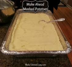 Do Ahead Mashed Potatoes For Thanksgiving 25 Best Ideas About Make Ahead Mashed Potatoes On Pinterest