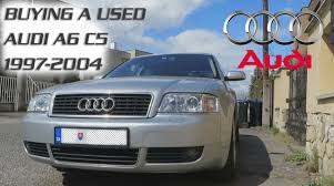 buying used audi buying a used audi a6 c5 1997 2004 engine types consumtion