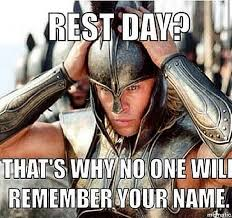 Gym Rest Day Meme - no rest days smashby s training blog