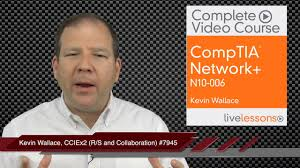 comptia network n10 006 complete video course pearson it