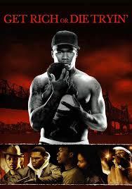 get rich or die tryin u0027 movie watch streaming online